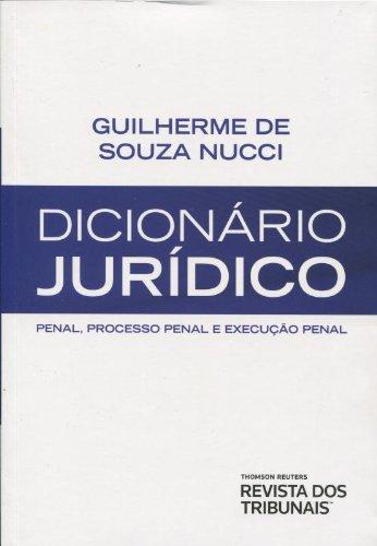 9788520346761: Dicionario Juridico: Penal, Processo Penal e Execucao Penal