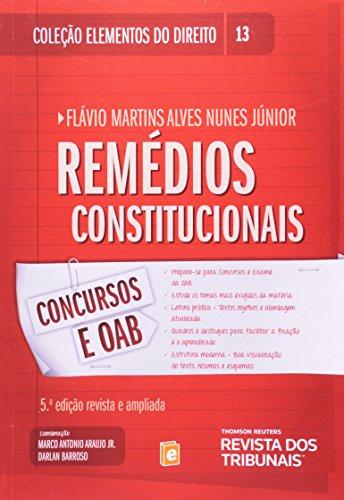 9788520346846: Remedios Constitucionais - Vol.13 - Colecao Elementos do Direito