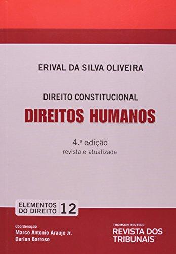 9788520346877: Direitos Humanos: Direito Constitucional - Vol.12 - Colecao Elementos do Direito