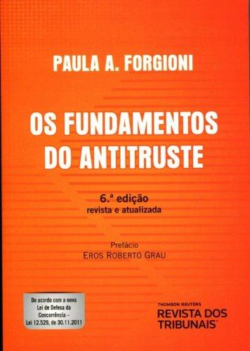 9788520347331: Fundamentos do Antitruste, Os