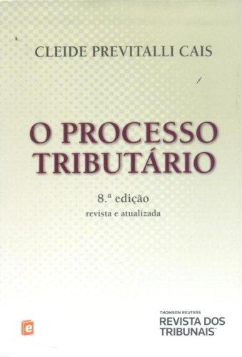 9788520347782: O Processo Tributário (Em Portuguese do Brasil)