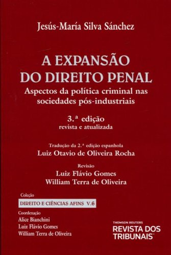 9788520348864: Expansão Do Direito Penal. Aspectos Da Política Criminal Nas Sociedades Pós-industriais - Volume 6 (Em Portuguese do Brasil)