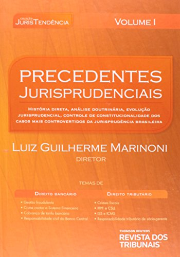 9788520349427: Precedentes Jurisprudenciais: Colecao Juris Tendencia - Vol.1
