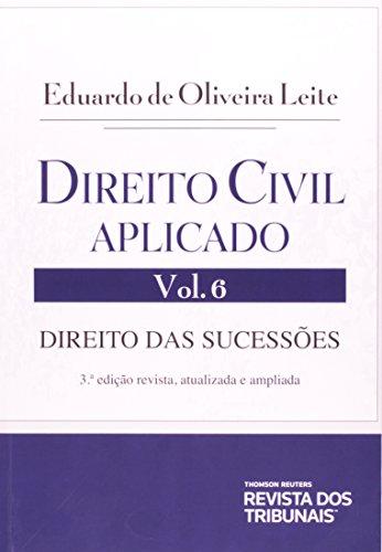 9788520349489: Direito Civil Aplicado: Direito das Sucessoes - Vol.6