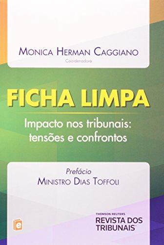9788520352663: Ficha Limpa: Impacto nos Tribunais: Tensoes e Confrontos - 2014