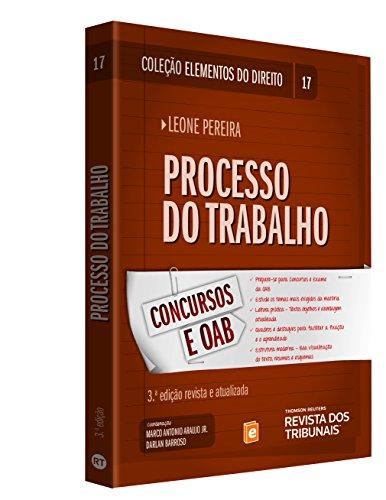 9788520359785: Processo do Trabalho - Vol.17 - Colecao Elementos do Direito