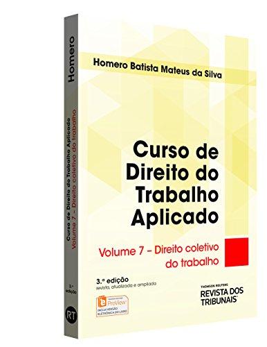 9788520361542: Curso de Direito do Trabalho Aplicado. Direito Coletivo do Trabalho (Em Portuguese do Brasil)
