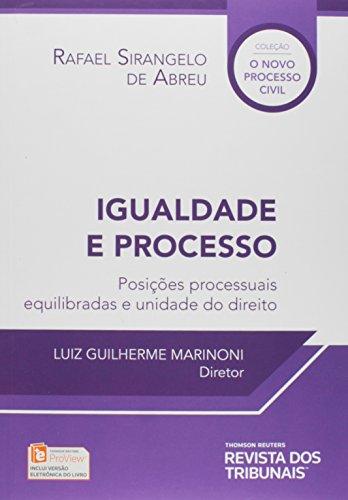 9788520365700: Igualdade e Processo: Posicoes Processuais Equilibradas e Unidade do Direito