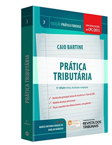 9788520367360: Pratica Tributaria - Vol.3 - Colecao Pratica Forense