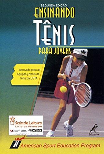 9788520409312: Ensinando Tênis Para Jovens (Em Portuguese do Brasil)