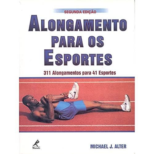 9788520409688: Alongamentos nos Esportes. 311 Alongamentos Para 41 Esportes (Em Portuguese do Brasil)