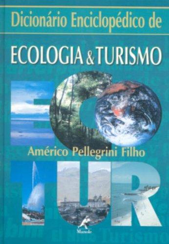 9788520410851: Dicionário Enciclopédico de Ecologia e Turismo