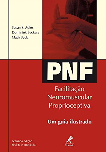 9788520411407: Pnf: Facilitacao Neuromuscular Proprioceptiva
