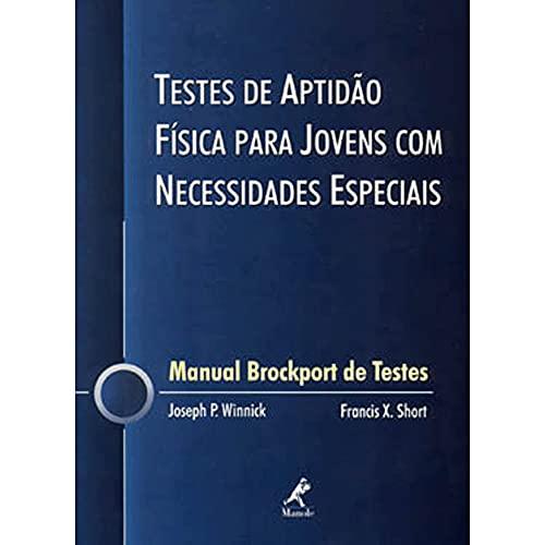 9788520411681: Testes de Aptidão Física Para Jovens com Necessidades Especiais. Manual Brockport de Testes (Em Portuguese do Brasil)