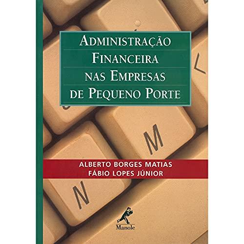 9788520412886: ADMINISTRACAO FINANCEIRA NAS EMPRESAS DE PEQUENO PORTE