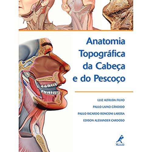 9788520415580: Anatomia Topográfica da Cabeça e do Pescoço (Em Portuguese do Brasil)