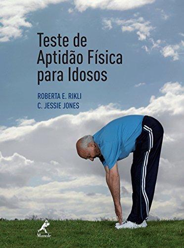 9788520419212: TESTE DE APTIDAO FISICA PARA IDOSOS