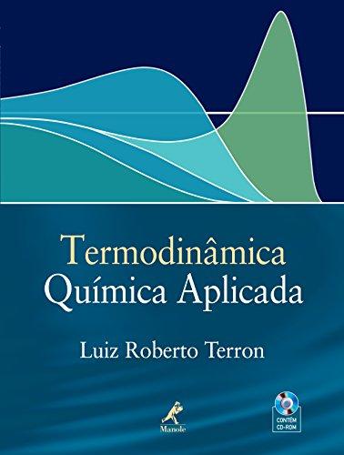 9788520420829: Termodinâmica Química Aplicada (Em Portuguese do Brasil)