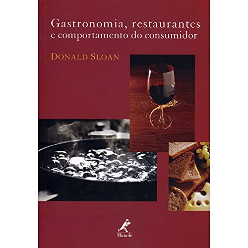 9788520422311: Gastronomia, Restaurantes e Comportamento do Consumidor