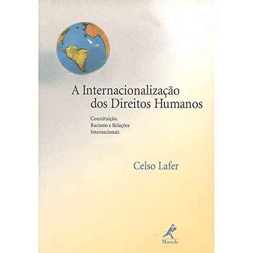 9788520424292: Internacionalização dos Direitos Humanos, A