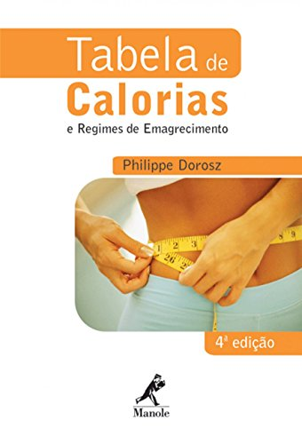 9788520424353: Tabela de Calorias e Regimes de Emagrecimento