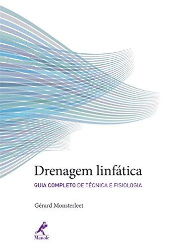 9788520424537: Drenagem Linfatica: Guia Completo de Tecnica e Fisiologia