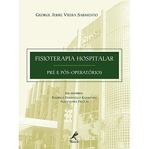 9788520425657: Fisioterapia Hospitalar. Pré e Pós Operatórios (Em Portuguese do Brasil)