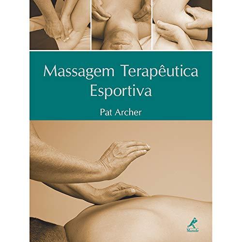 9788520426289: Massagem Terapêutica Esportiva (Em Portuguese do Brasil)