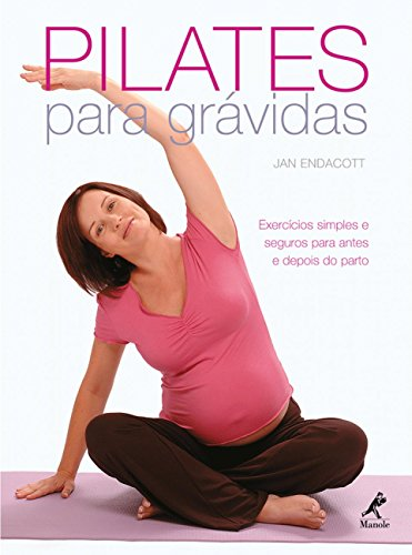 9788520426340: Pilates Para Gravidas