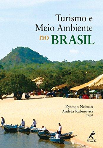 Turismo e Meio Ambiente no Brasil (Portuguese: Neiman, Zysman, Rabinovici,