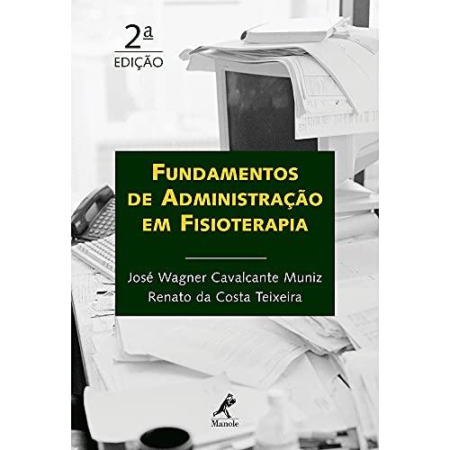 9788520427972: Fundamentos de Administração em Fisioterapia (Em Portuguese do Brasil)