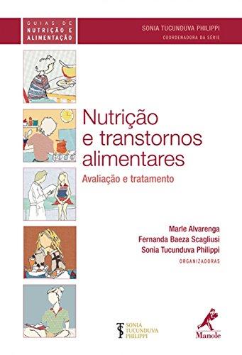 9788520430637: Nutricao e Transtornos Alimentares: Avaliacao e Tratamento