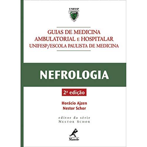 9788520431283: Nefrologia: Guia de Medicina Ambulatorial e Hospitalar da Unifesp E P M