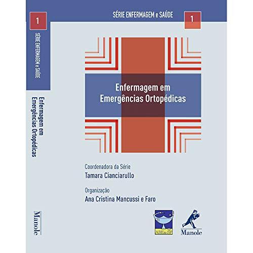 9788520431764: Enfermagem em Emergências Ortopédicas - Volume 1. Série Enfermagem e Saúde (Em Portuguese do Brasil)