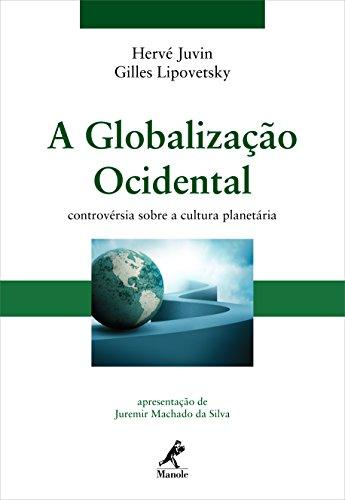 9788520432181: A Globalização Ocidental. Controvérsia Sobre a Cultura Planetária