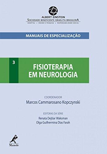 9788520432556: Fisioterapia em Neurologia - Vol.3 - Serie Manuais de Especializacao Einstein