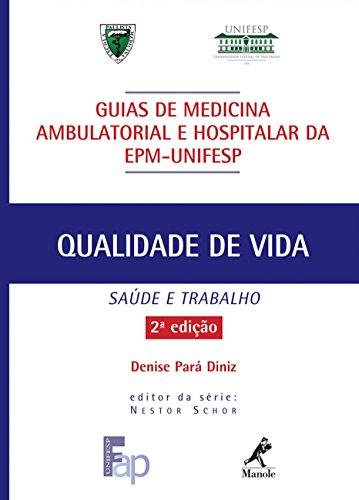 9788520433515: Qualidade de Vida - Guias de Medicina Ambulatorial Hospitalar EPM - Unifesp