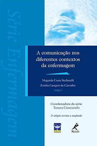 9788520434109: Comunicacao nos Diferentes Contextos da Enfermagem, A