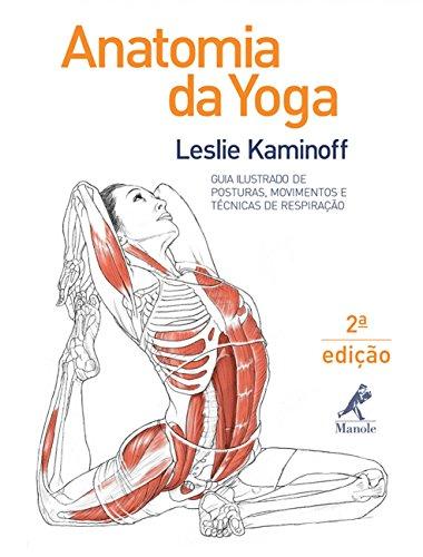 9788520435342: Anatomia da Yoga: Guia Ilustrado de Posturas, Movimentos e Tecnicas de Respiracao