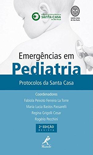 9788520436004: Emergências em Pediatria. Protocólos da Santa Casa (Em Portuguese do Brasil)