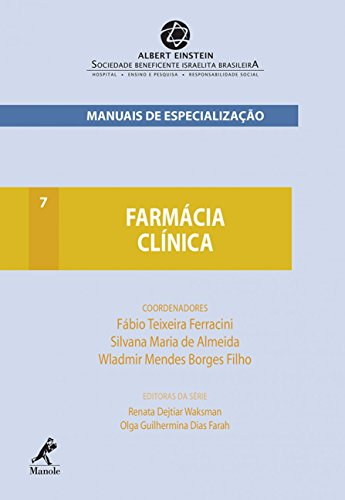9788520436233: Farmacia Clinica - Vol.7 - Serie Manuais de Especializacao Einstein