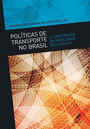 9788520437483: Politicas de Transporte no Brasil: a Construcao da Mobilidade Excludente