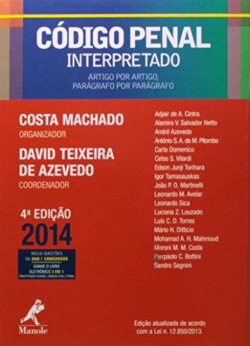 9788520437742: Código Penal Interpretado. Artigo por Artigo, Parágrafo por Parágrafo (Em Portuguese do Brasil)