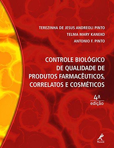 9788520437766: Controle Biologico de Qualidade de Produtos Farmaceuticos, Correlatos e Cosmeticos