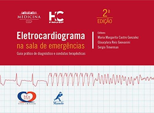 9788520439630: Eletrocardiograma na Sala de Emergencias: Guia Pratico de Diagnostico e Condutas Terapeuticas