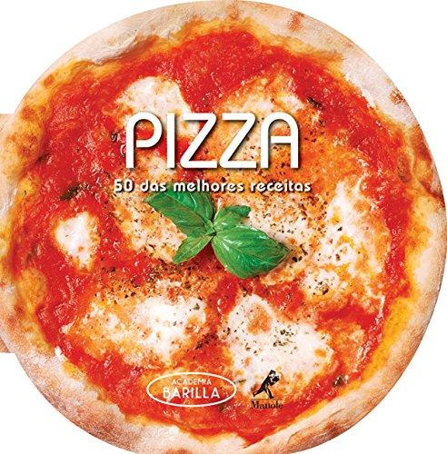 9788520439814: Pizza: 50 das Melhores Receitas