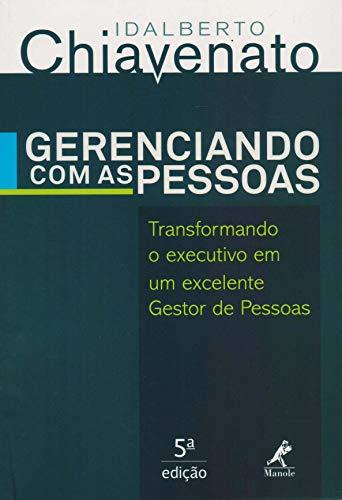 9788520439876: Gerenciando Com as Pessoas: Transformando o Executivo em Um Excelente Gestor de Pessoas