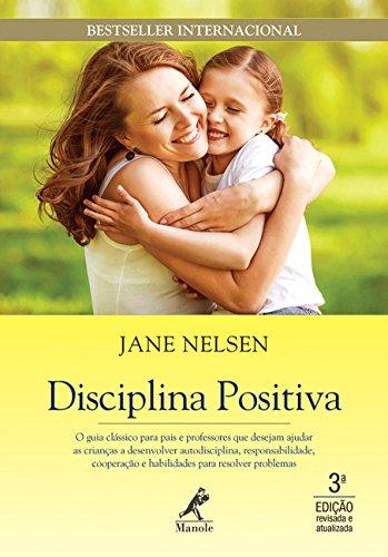 Disciplina Positiva: Jane Nelsen