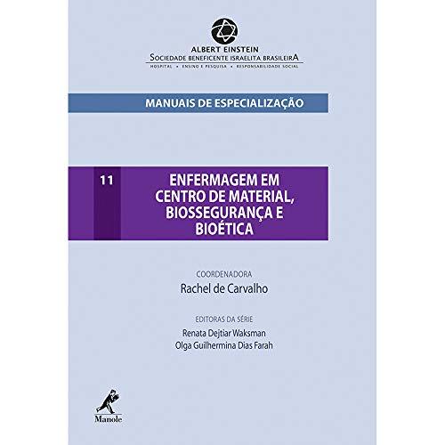 9788520440308: Enfermagem em Centro de Material, Biossegurança e Bioética - Volume 11. Série Manuais de Especialização Einstein