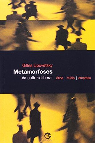 9788520503690: Metamorfoses da Cultura Liberal